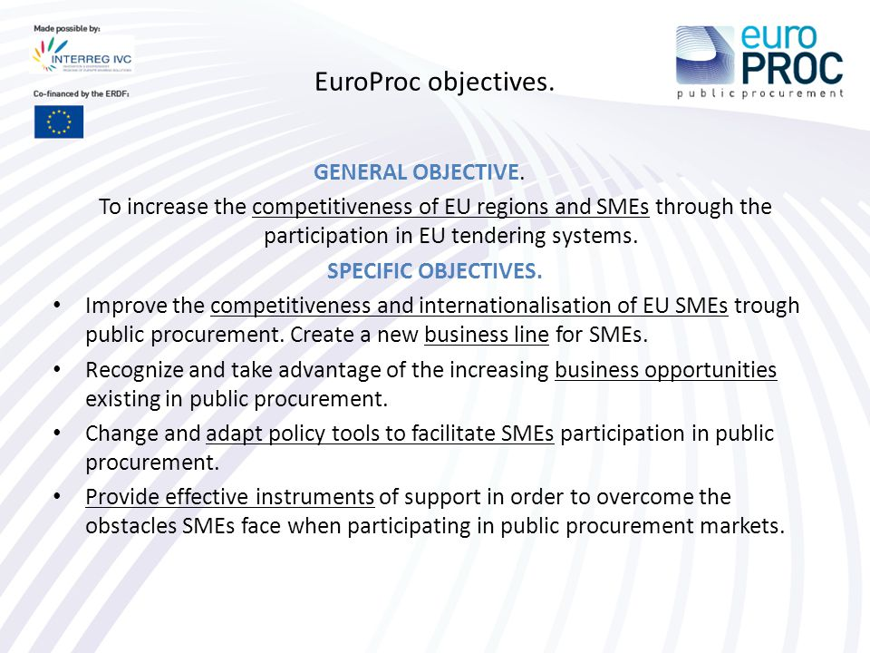 EuroProc objectives. GENERAL OBJECTIVE.