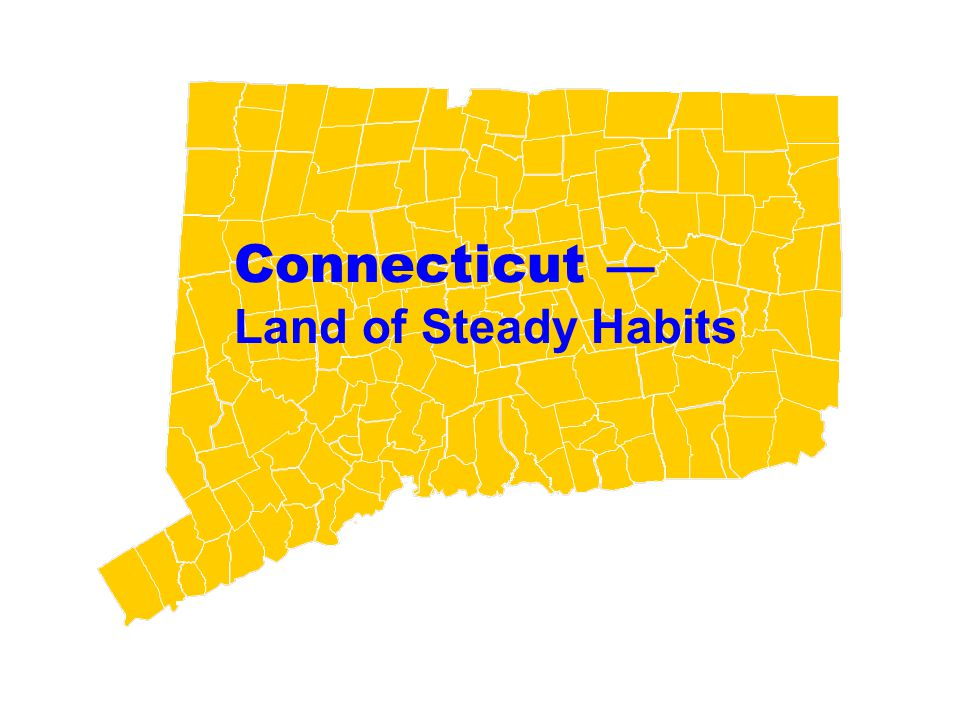 Connecticut — Land of Steady Habits