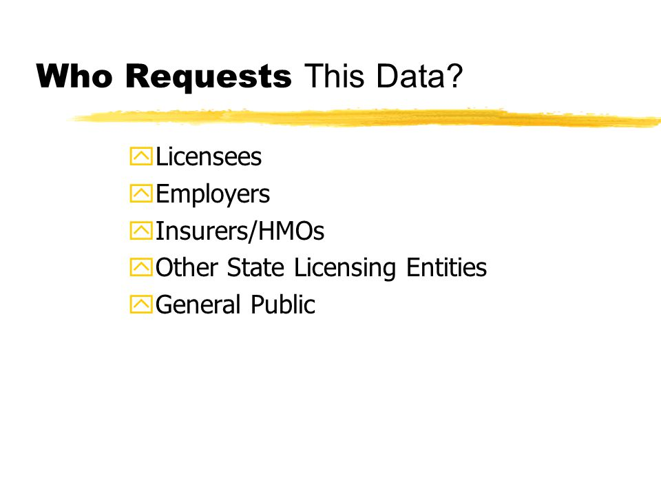Who Requests This Data.