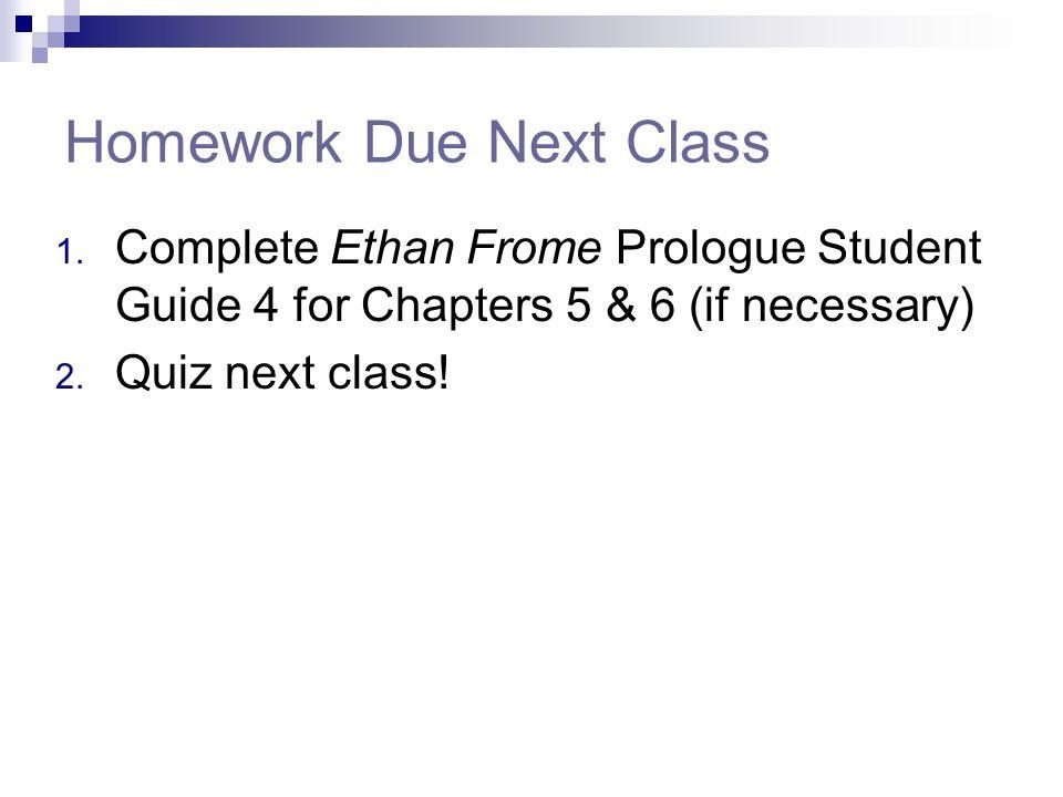 Homework Due Next Class 1.