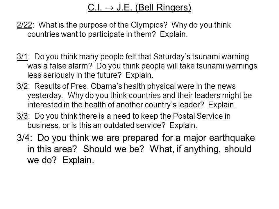 C.I.→ J.E. (Bell Ringers) 2/22: What is the purpose of the Olympics.
