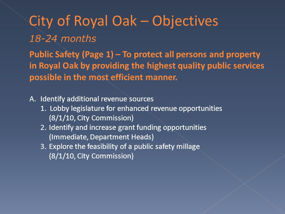 Public Safety (Page 1) – To protect all persons and property in Royal Oak by providing the highest quality public services possible in the most efficient manner.