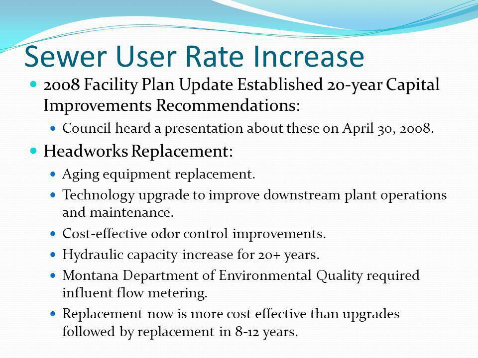 2008 Facility Plan Update Established 20-year Capital Improvements Recommendations: Council heard a presentation about these on April 30, 2008.