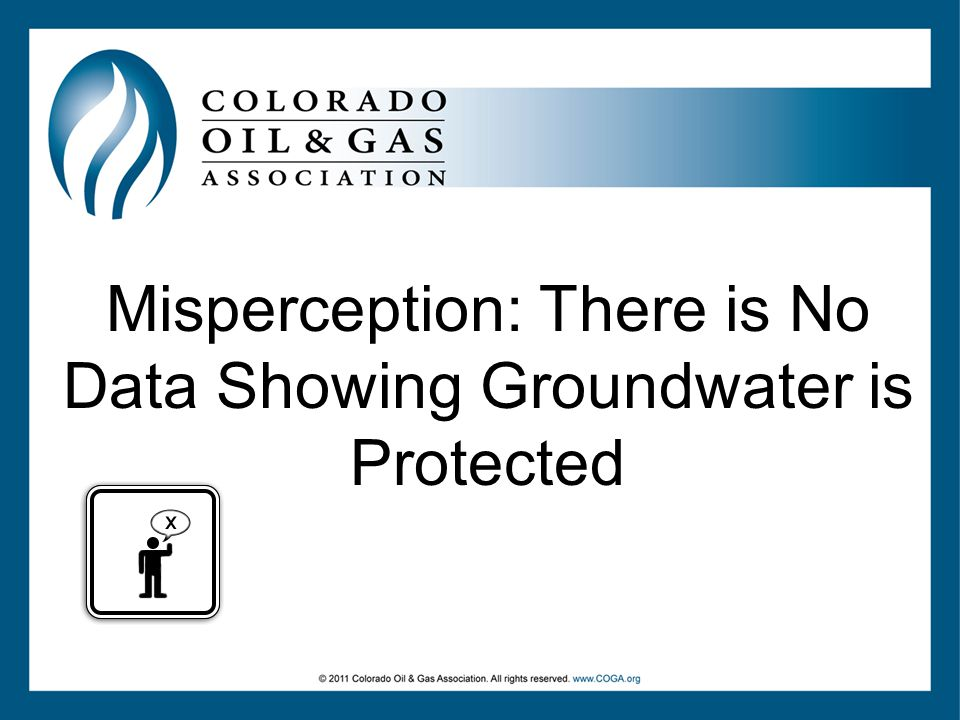 Misperception: There is No Data Showing Groundwater is Protected