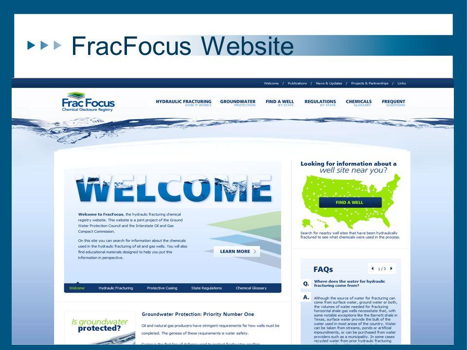 FracFocus Website 23 http://fracfocus.brocodev.com/hydraulic-fracturing-process http://fracfocus.brocodev.com/