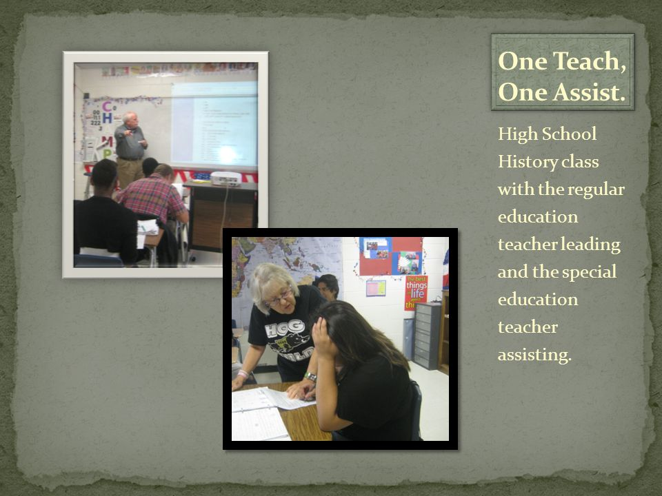 High School History class with the regular education teacher leading and the special education teacher assisting.
