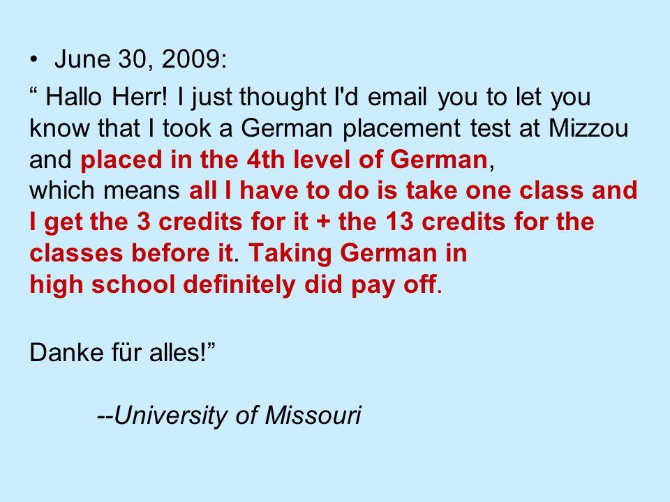 June 30, 2009: Hallo Herr.