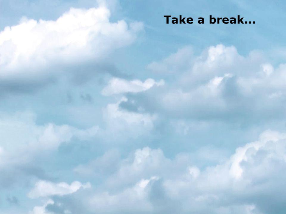 Mette Bonde / September 8th and 9th 2008 www.sensemaker.dk Take a break…