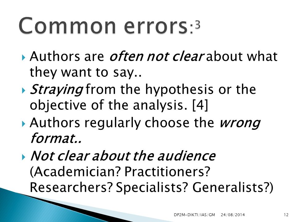  Authors are often not clear about what they want to say..