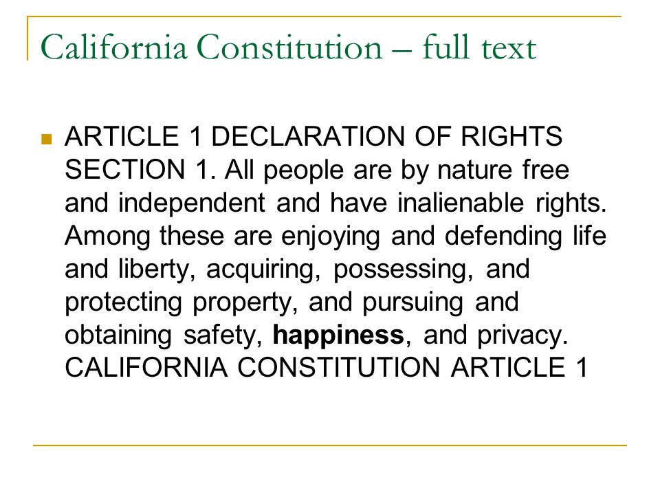 California Constitution – full text ARTICLE 1 DECLARATION OF RIGHTS SECTION 1.