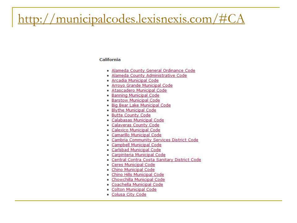 http://municipalcodes.lexisnexis.com/#CA