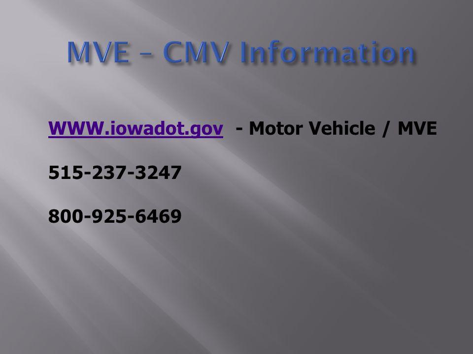 WWW.iowadot.govWWW.iowadot.gov - Motor Vehicle / MVE 515-237-3247 800-925-6469
