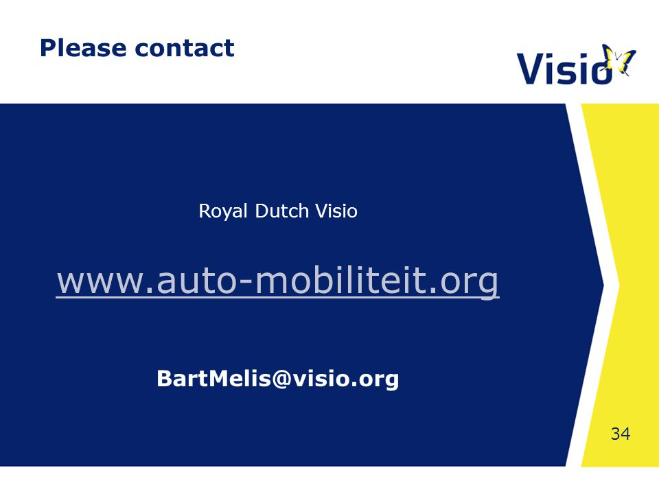 Shared Space 34 Royal Dutch Visio www.auto-mobiliteit.org BartMelis@visio.org Please contact