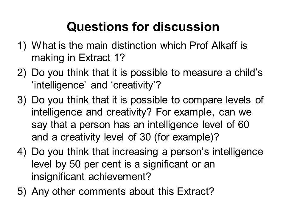 Questions for discussion 1)What is the main distinction which Prof Alkaff is making in Extract 1.