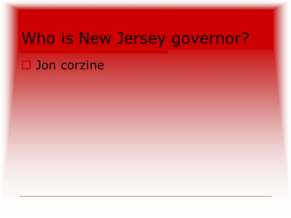 Who is New Jersey governor  Jon corzine