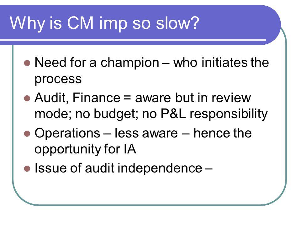 Why is CM imp so slow.