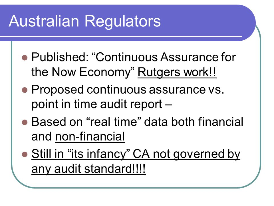 Australian Regulators Published: Continuous Assurance for the Now Economy Rutgers work!.