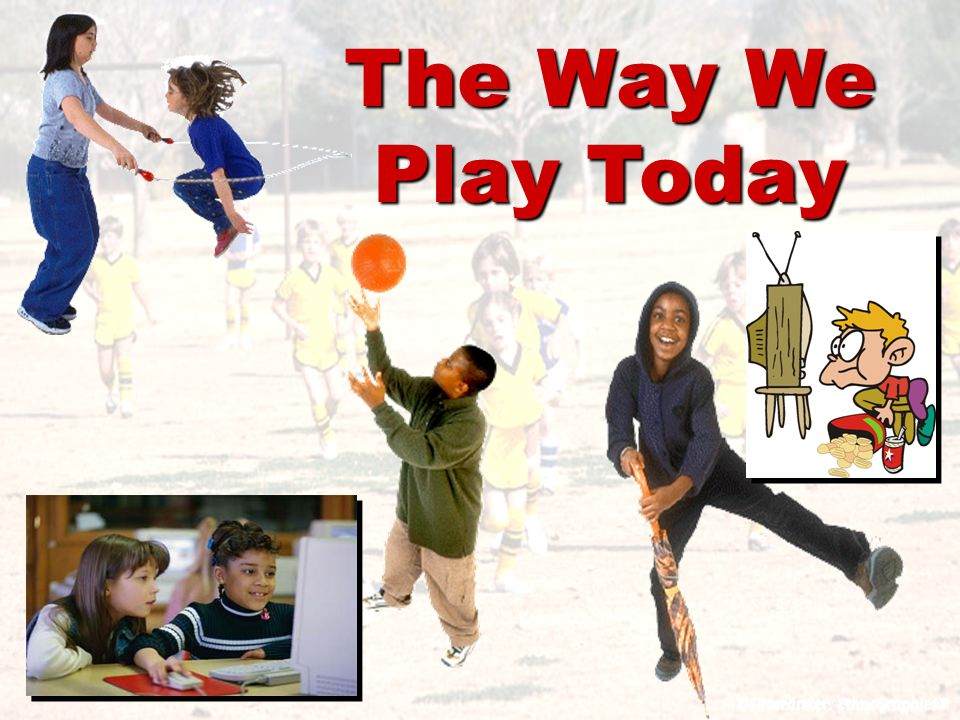 The Way We Play Today