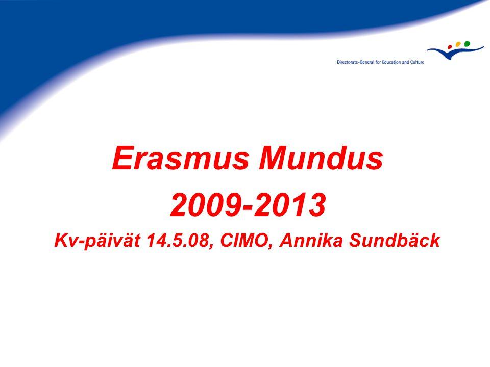 Erasmus Mundus 2009-2013 Kv-päivät 14.5.08, CIMO, Annika Sundbäck