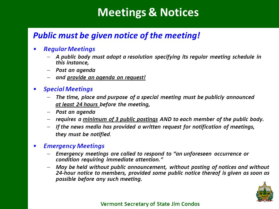 Public must be given notice of the meeting.