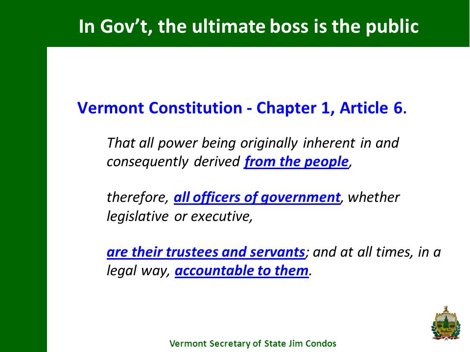 Pre-enforcement process Vermont Secretary of State Jim Condos Prior to instituting an action, the Attorney General or any person aggrieved by a violation shall provide the public body written notice that alleges a specific violation of this subchapter and requests a specific cure of such violation.