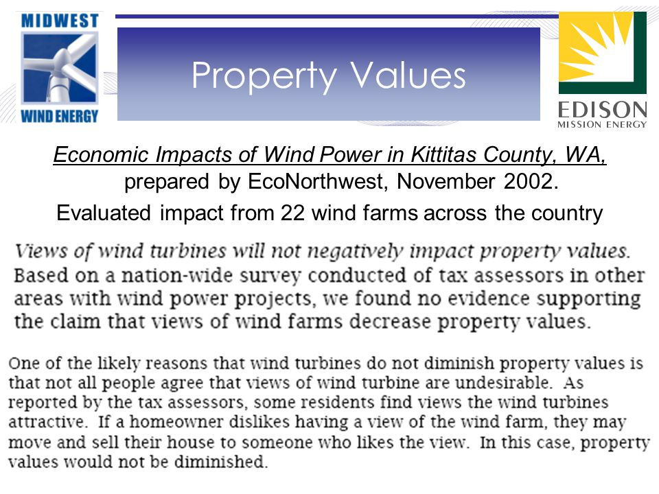 Property Values Economic Impacts of Wind Power in Kittitas County, WA, prepared by EcoNorthwest, November 2002.