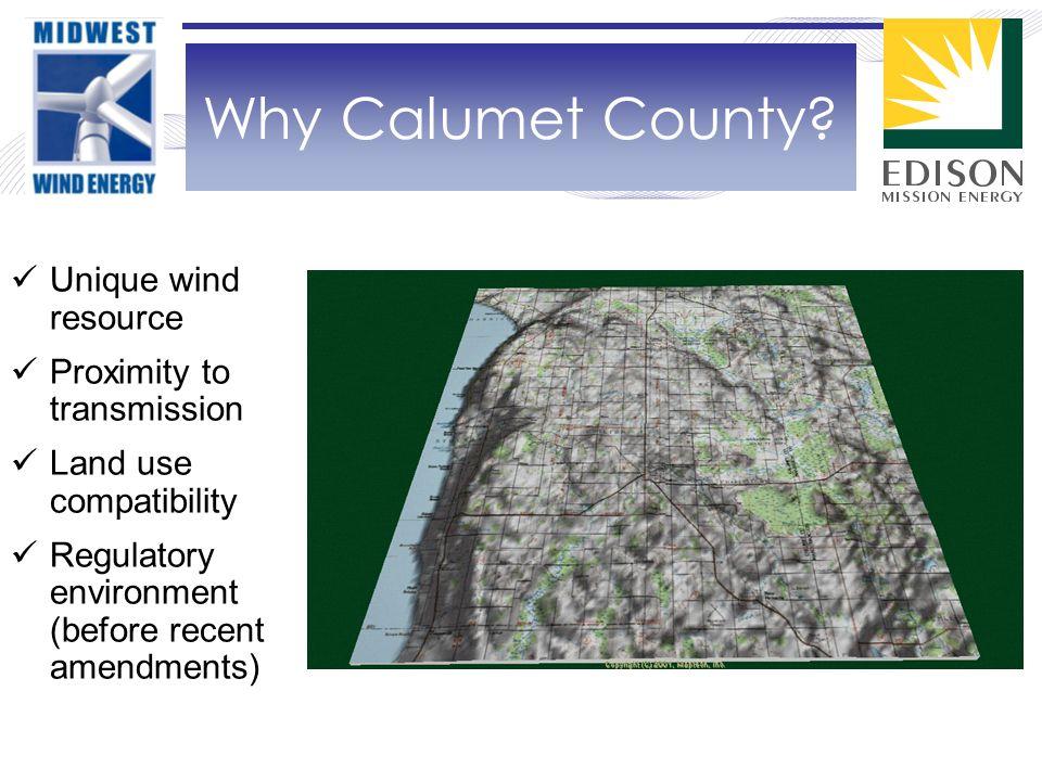 Wisconsin's Wind Resource Subject Site Calumet County is located in the heart of Wisconsin's Best wind resource area