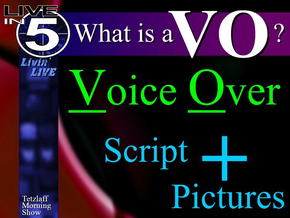 Tetzlaff Morning Show Tetzlaff Morning Show Livin' LIVE finalizing VO the phone NEWS Tetzlaff NEWS Local NEWS State NEWS U.S.