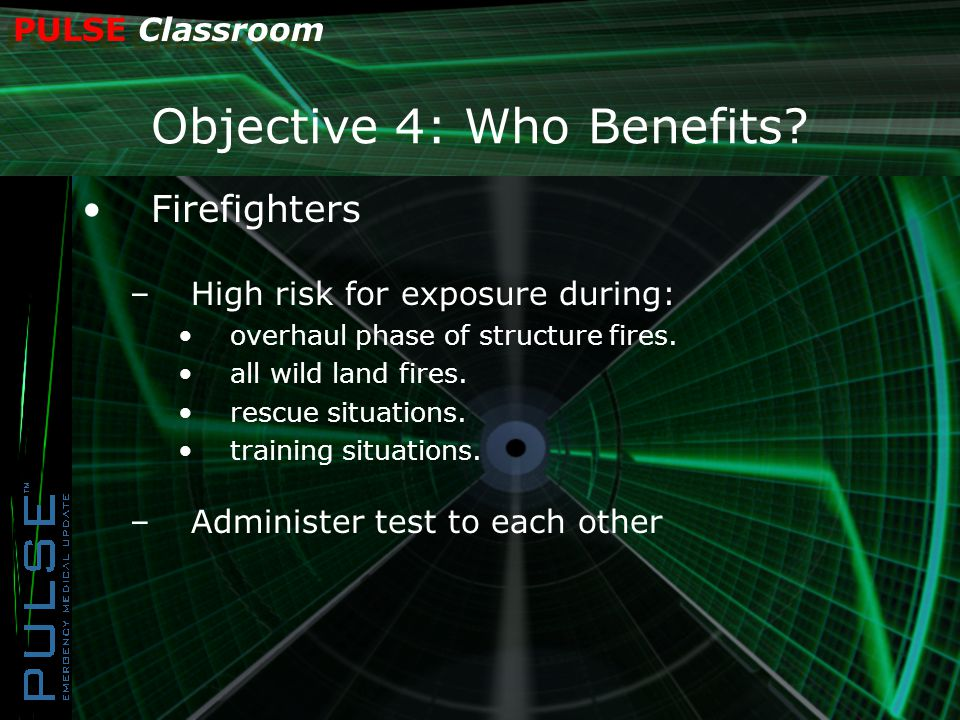 PULSE Classroom Objective 4: Who Benefits.