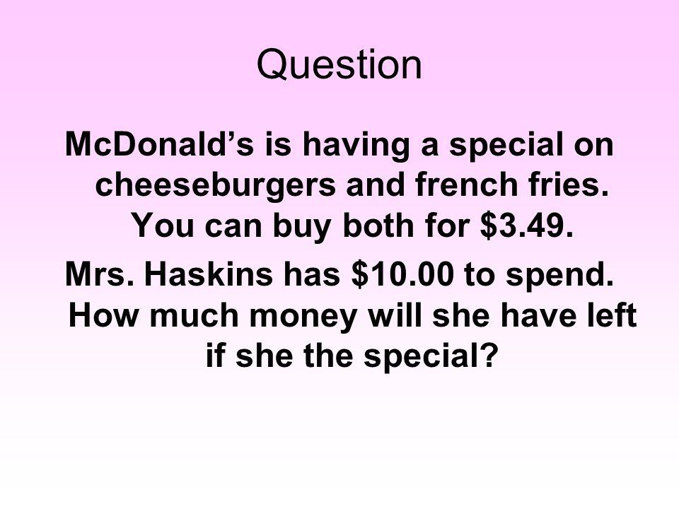 Answer $9.65 - $5.48 = _____ $10.00 - $5.00 = $5.00