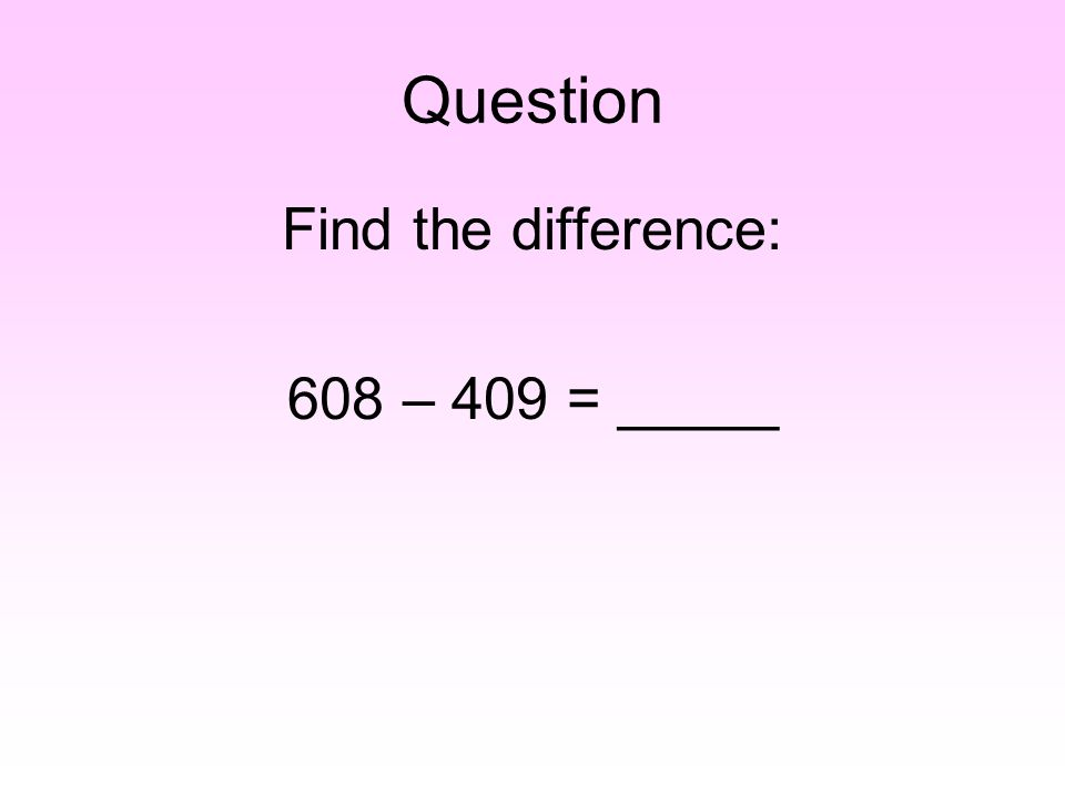 Answer 63 – 49 = _____ 60 – 50 = 10