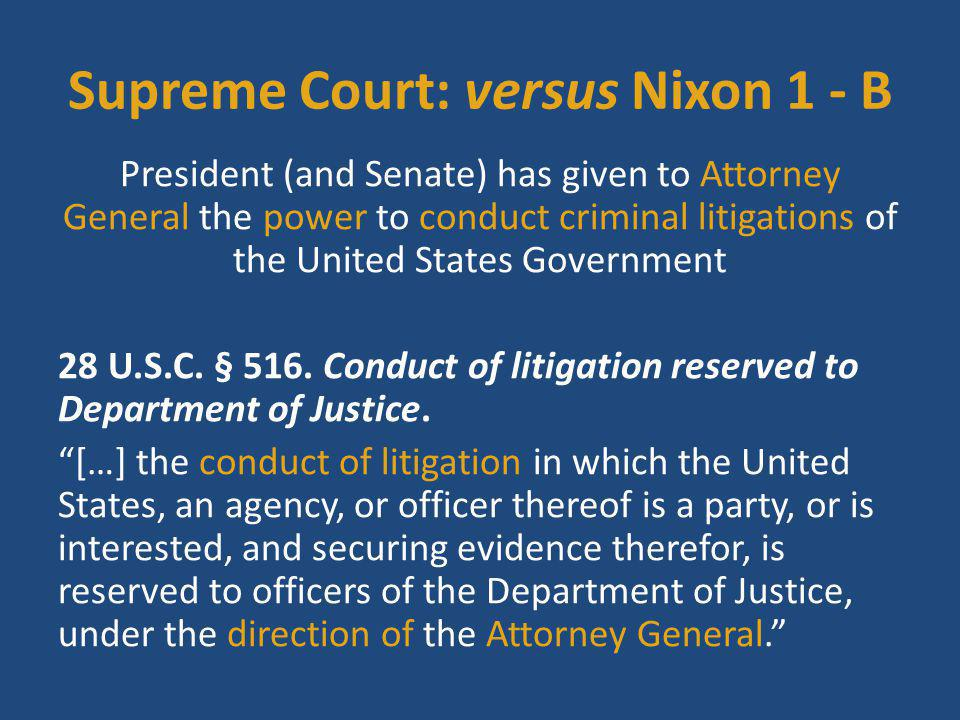Attorney General has power to appoint subordinate officers to assist him in his duties ↓ Attorney General has delegated the authority to represent the United States to a Special Prosecutor with his own authority ↓ Special Prosecutor was given (38 Fed.