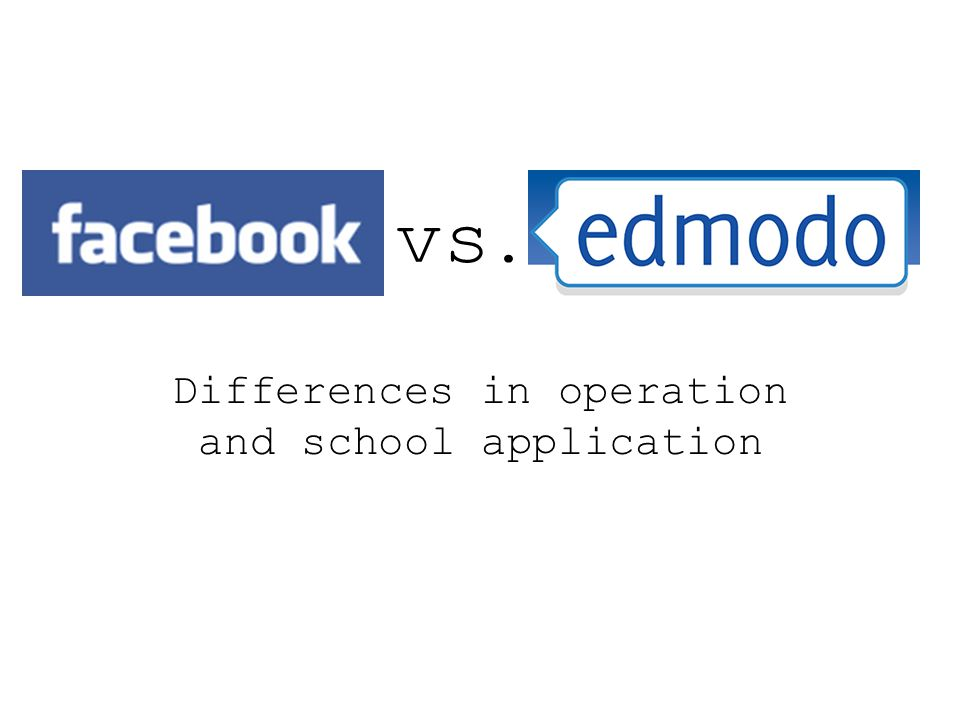vs. Differences in operation and school application
