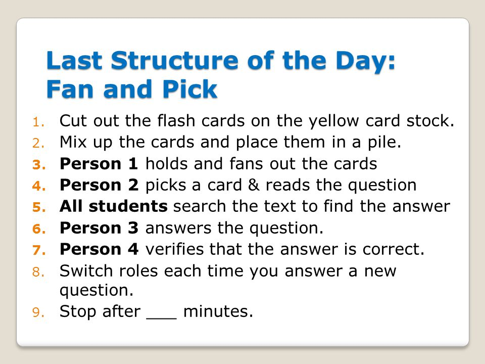 Last Structure of the Day: Fan and Pick 1. Cut out the flash cards on the yellow card stock.