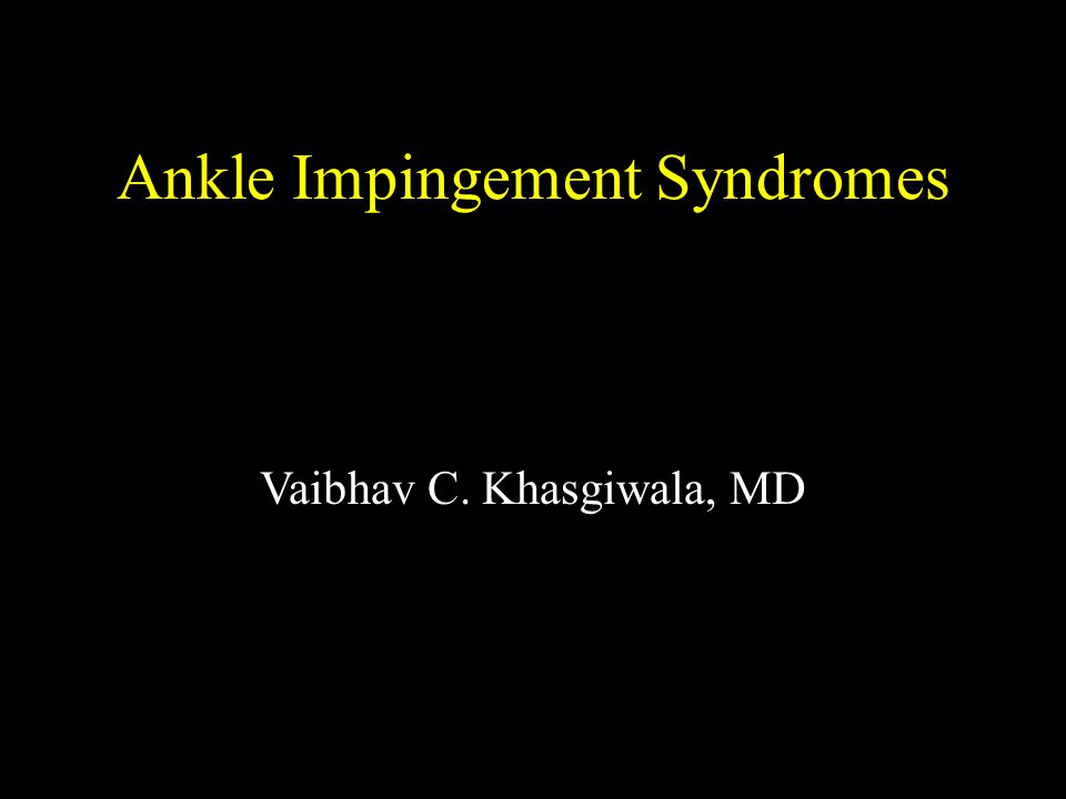Anterolateral Impingement Relatively uncommon; 3% of sprains Three theories: chronic injury to ATaFL, scar tissue, hypertrophied anomalous ligament Usually occurs after relatively minor inversion/forced plantar flexion trauma; usually not unstable Often remains a clinical diagnosis