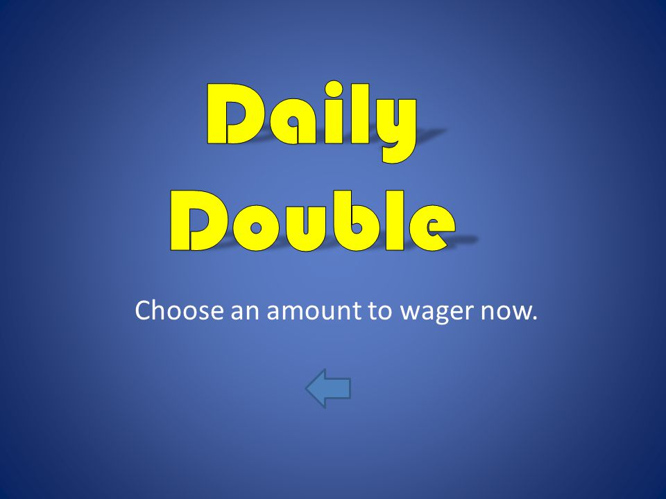 Choose an amount to wager now.