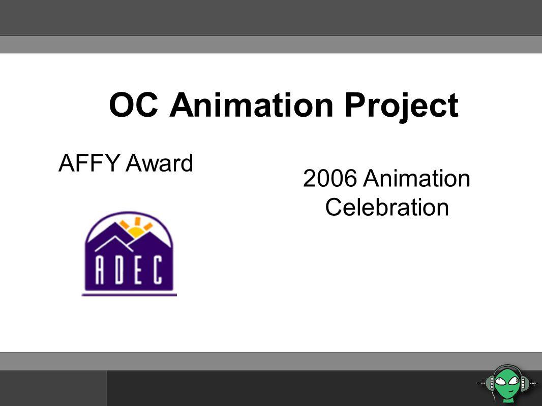 OC Animation Project AFFY Award 2006 Animation Celebration