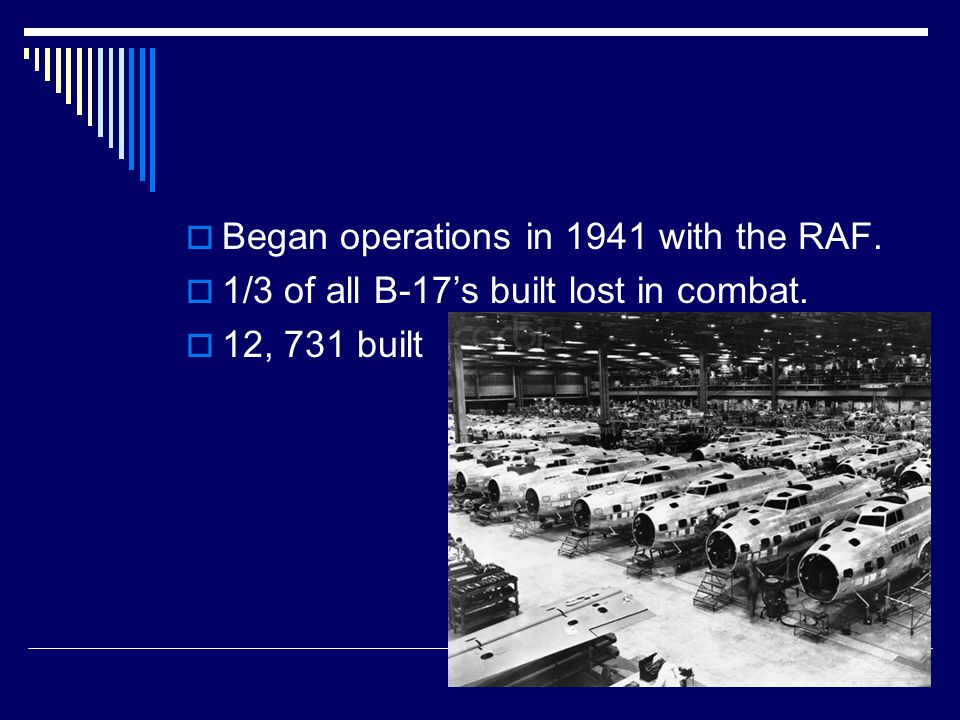 Schweinfurt Missions  August 1943  Goal: Bomb the factories at Schweinfurt industrial complex.
