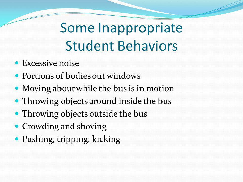 Managing Student Behavior Keep discipline private whenever possible Stay professional Set discipline standards Work with school authorities Don't deal with on-bus problems when loading and unloading