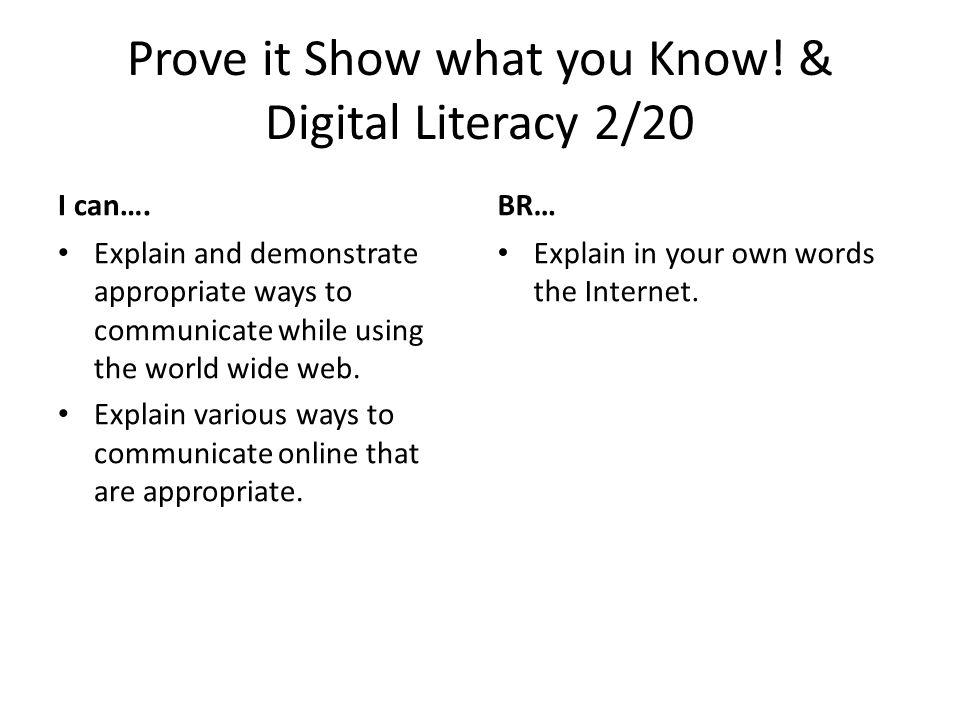 Digital Communication, Digital Commerce & Prove it Show What you Know.