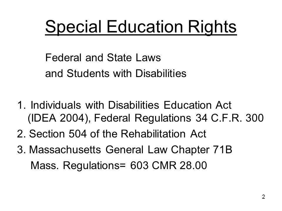 3 Eligibility –In order to be eligible for special education you child must have a disability and by reason thereof require –Special education or one or more related services to access and make progress in the general curriculum –Or make progress in other areas impacted by their disability (behavior, social, emotional, functional needs i.e.