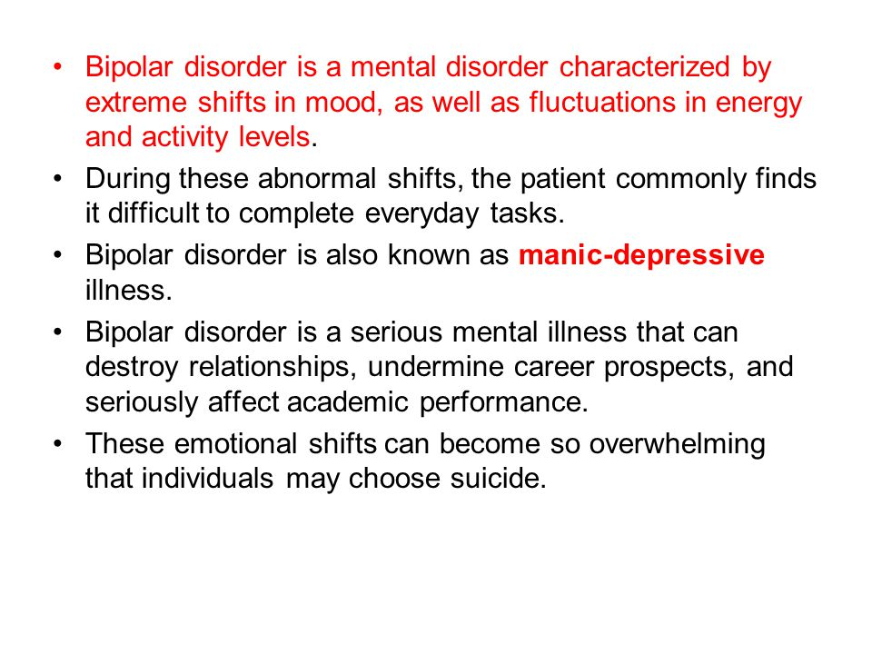 Bipolar disorder is a mental disorder characterized by extreme shifts in mood, as well as fluctuations in energy and activity levels.