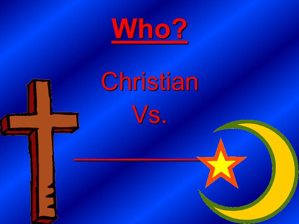 Who? ChristianVs.___________