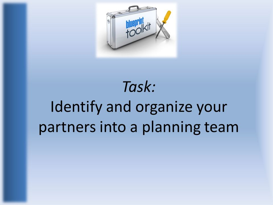 Task: Identify and organize your partners into a planning team