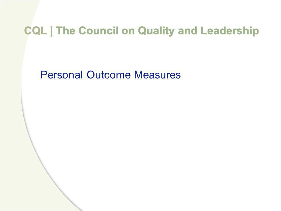 CQL | The Council on Quality and Leadership My Self My World My Dreams