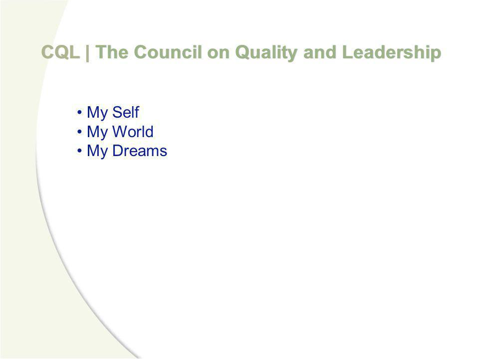 CQL | The Council on Quality and Leadership My Self 1.
