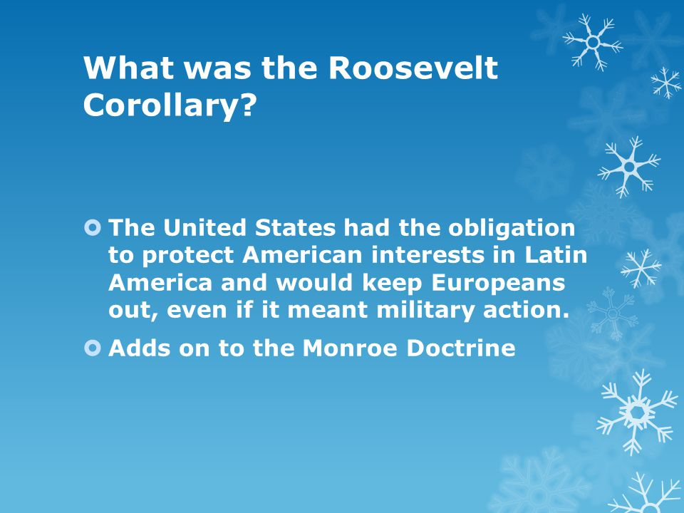 What was the Roosevelt Corollary.