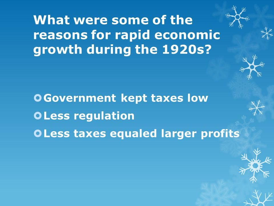 What were some of the reasons for rapid economic growth during the 1920s.