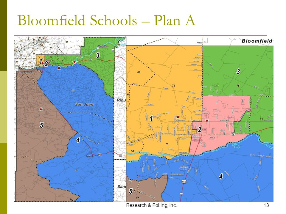 Research & Polling, Inc.13 Bloomfield Schools – Plan A