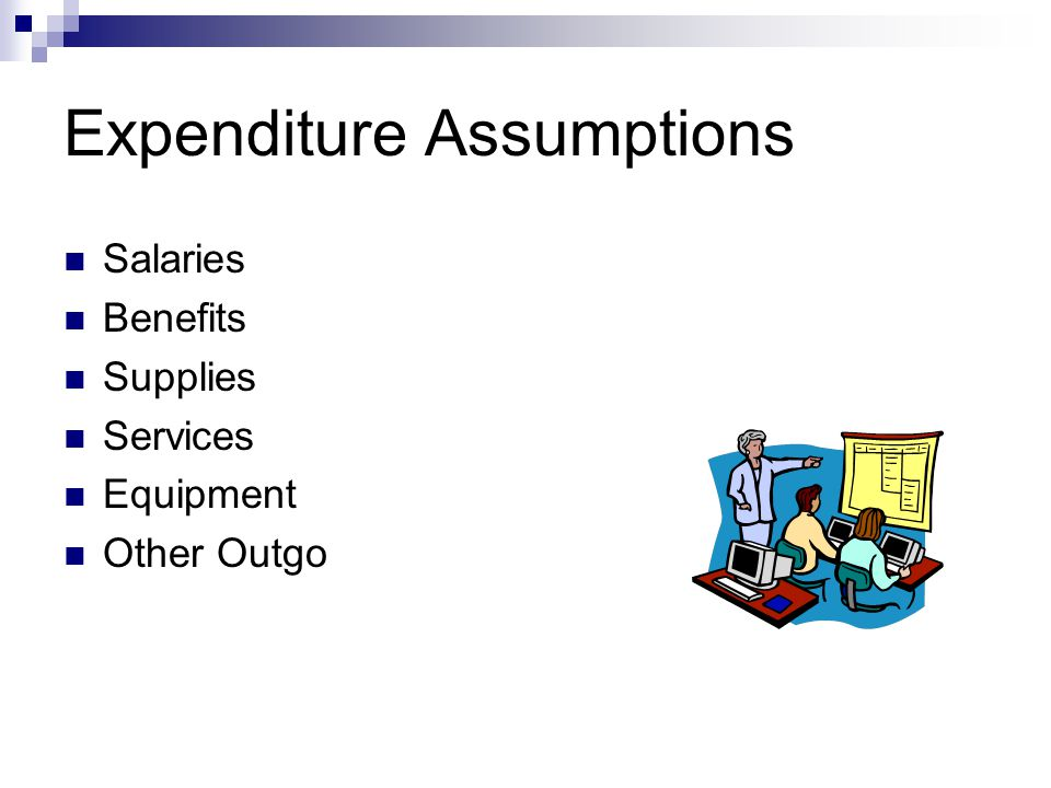 Expenditure Assumptions Salaries Benefits Supplies Services Equipment Other Outgo